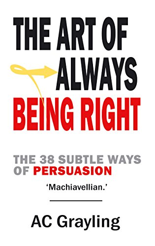 [BEST] The Art of Always Being Right: The 38 Subtle Ways of Persuation RAR