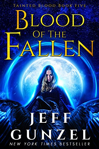 (Blood of the Fallen (Tainted Blood Book 5))