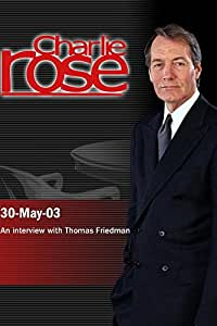 Charlie Rose with Thomas Friedman (May 30, 2003)