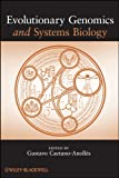 Evolutionary Genomics and Systems Biology by Gustavo Caetano-Anollés Picture
