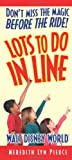Lots to Do in Line, Meredith Lyn Pierce, 1937011259