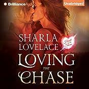 Loving the Chase | Sharla Lovelace