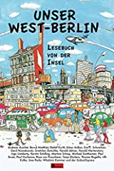 Unser West-Berlin: Lesebuch von der Insel (German Edition) Paperback