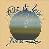 Joue Sa Musique by BISE DE BUSE (1981-01-01)
