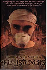 The Listeners by Harrison Demchick (2012-12-17) Paperback