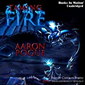 Taming Fire: Dragonprince Trilogy, Book 1 | Aaron Pogue