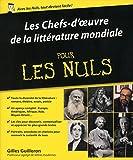 Les Chefs d'œuvre de la littérature mondiale pour les Nuls