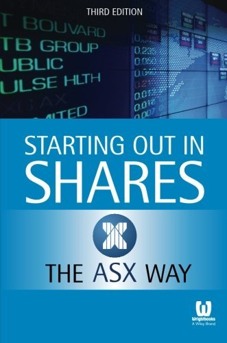 starting-out-in-shares-the-asx-way-by-asx-the-australian-securities-exchange-2015-09-28