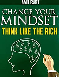 Change Your Mindset: Think Like The Rich