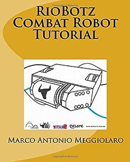 Combat Robots Complete (Tab Electronics Robotics): Chris Hannold