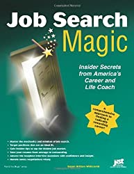 Job Search Magic: Insider Secrets from America's Career And Life Coach by Susan Britton Whitcomb (2006-01-01)