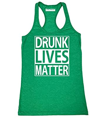 Promotion & Beyond Drunk Lives Matter Funny ST Patrick's Day Women's Tank Top