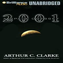 2001: A Space Odyssey: Space Odyssey, Book 1 Audiobook by Arthur C. Clarke Narrated by Dick Hill