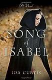 Song of Isabel: A Novel