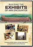 Building the Exhibits of Ark Encounter