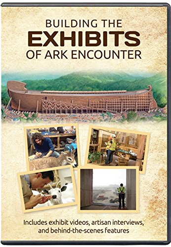 Building the Exhibits of Ark Encounter