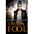 Chosen Fool (Forever Evermore)