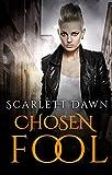 Chosen Fool (Forever Evermore Book 5)