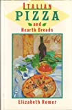 Italian Pizzas and Hearth Breads, Elizabeth Romer, 0517566931