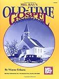 Old-Time Gospel Songbook, Wayne Erbsen, 1562229834