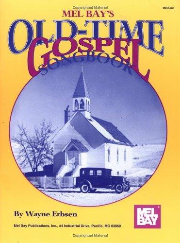Mel Bay Old Time Gospel Songbook