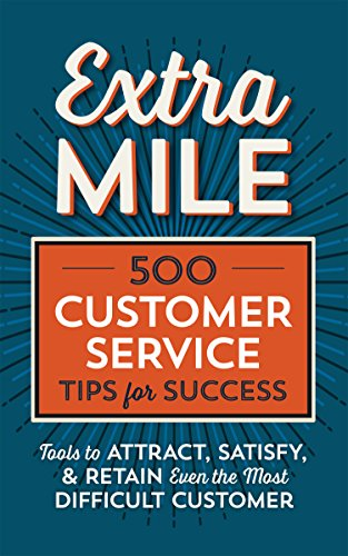 Disney Business (Extra Mile: 500 Customer Service Tips for Success: Tools to Attract, Satisfy, & Retain Even the Most Difficult Customer)