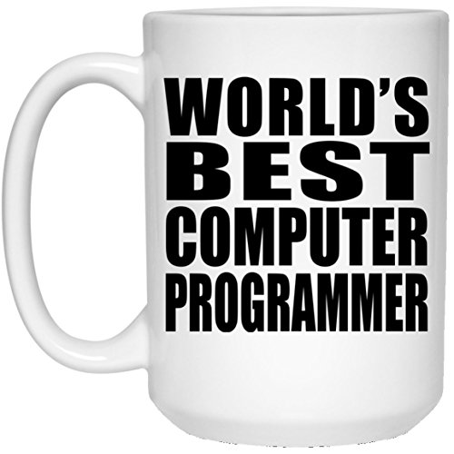 (Designsify World's Best Computer Programmer - 15 Oz Coffee Mug, Ceramic Cup, Best Gift for Birthday, Anniversary, Easter, Valentine's Mother's Father's Day)