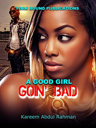 Search : A GOOD GIRL GOIN' BAD