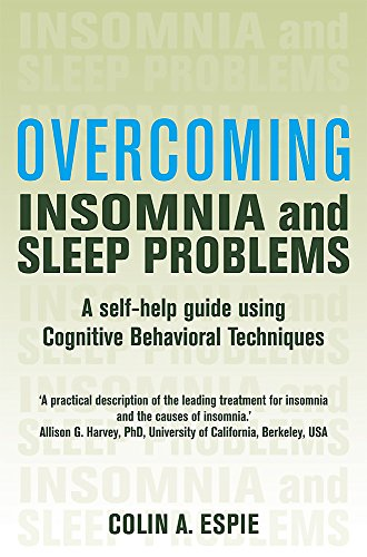 Overcoming Insomnia and Sleep Problems (Overcoming Books)