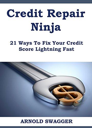 amazon com credit repair ninja a 5 minute guide 21 ways to fix rh amazon com Fast Repair LLC Fast Repair Dublin CA