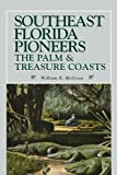 Southeast Florida Pioneers, William E. McGoun, 156164613X