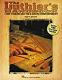 The Luthier's Handbook, Roger H. Siminoff, 0634014684