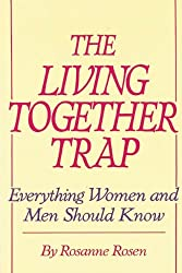 The Living Together Trap