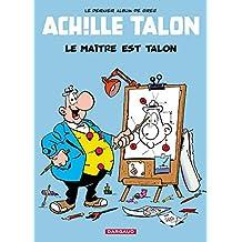 Achille Talon 45 Maître est Talon Le