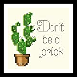 Counted Cross Stitch Pattern. Don't be a