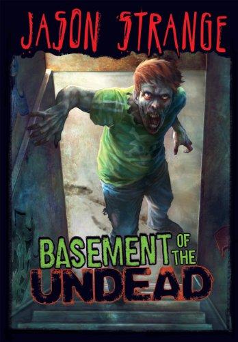 Basement of the Undead (Jason Strange) ()