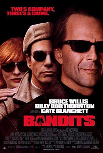 Bandits Poster 27x40 Bruce Willis Billy Bob Thornton Cate Blanchett