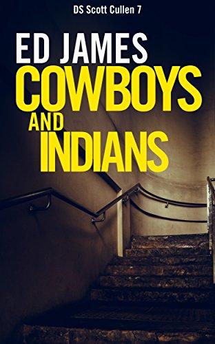 Cowboys Indians Scott Cullen Crime ebook