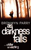 As Darkness Falls by Bronwyn Parry front cover