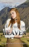 A Walk In Heaven (Historical Romance Suspense) (The Grayson Brothers Book 1)