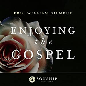 Enjoying the Gospel Audiobook