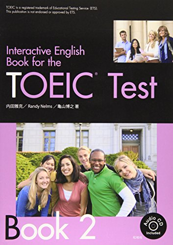 Interactive English Book for the TOEIC T Book2 (2013) ISBN: 4881986694 [Japanese Import]