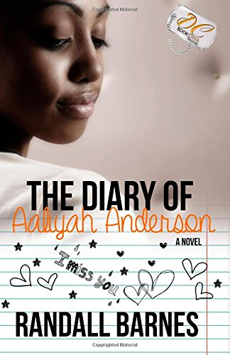 Read Online The Diary of Aaliyah Anderson (Young Adult Fiction) ebook