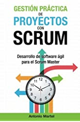 Descargar gratis Gestión Práctica De Proyectos Con Scrum: Desarrollo De Software Ágil Para El Scrum Master: Volume 1 en .epub, .pdf o .mobi