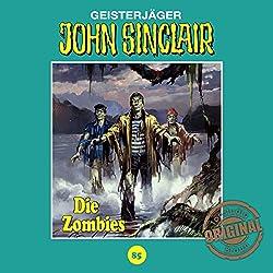 Die Zombies (John Sinclair - Tonstudio Braun Klassiker 85)