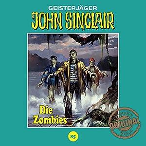 Die Zombies (John Sinclair - Tonstudio Braun Klassiker 85) Hörspiel