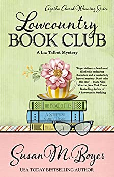 Lowcountry Book Club (A Liz Talbot Mystery 5) by [Boyer, Susan M.]