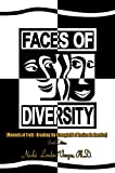 img - for Faces of Diversity: Moments of Truth- Breaking the Stronghold of Racism in America, Sixth Edition book / textbook / text book