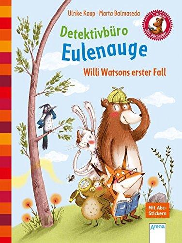 detektivbro-eulenauge-willi-watsons-erster-fall-der-bcherbr-eine-geschichte-fr-erstleser