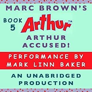 Arthur Accused! Audiobook
